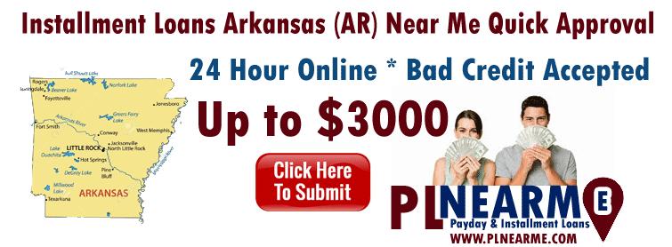 Installment Loans Arkansas (AR) Near Me