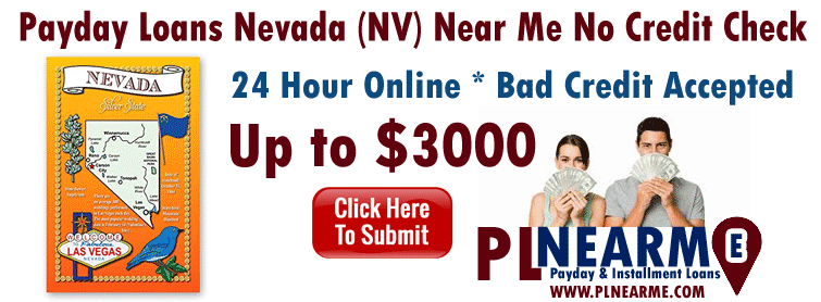 Payday Loans Nevada Online - PLNEARME