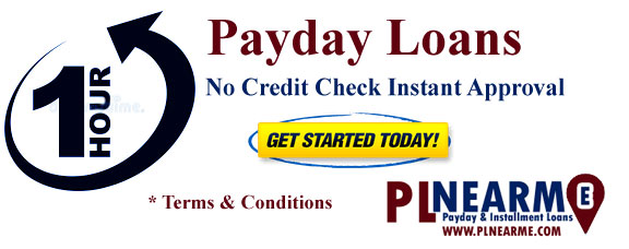 1 Hour Payday Loans Near Me No Credit Check