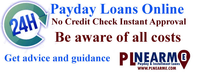 24 hour payday loans online no credit check instant approval PLnearme