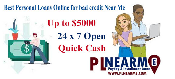 Best Personal Loans Online for bad credit Near Me PLNearMe