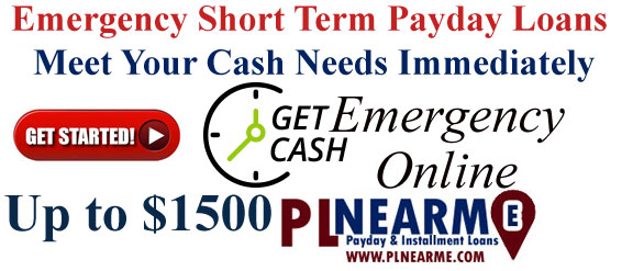 Emergency Short Term Payday Loans Online PLnearme